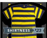 Shirtness - $23