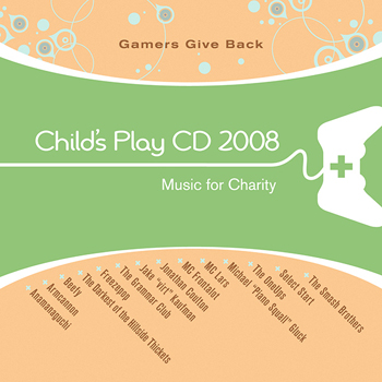Child's Play CD 2008 - Gamers Give Back